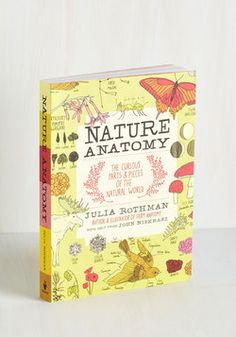Nature Anatomy. Explore the diverse beauty of the natural world with this fascinating guide. #multi #modcloth