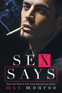 Sex Says by Max Monroe Release Date: February 21, 2017  My musings… 5 UNICORN CROWNS Max Monroe continues to dole out romantic comedy gold with Sex Says!  It is funny, romantic, and steamy, a…