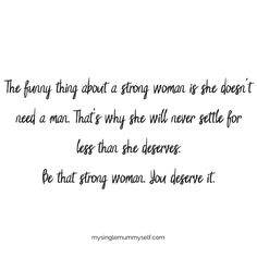 ife as a single mum single mummy life single mummy single mom single mommy - Quotes For Single Mom - Single Mom Meme, Single Mother Quotes, Single Parent Quotes, Single Mum, Single Parenting, Words Of Wisdom Quotes, Quotes To Live By, Life Quotes, Baby Quotes