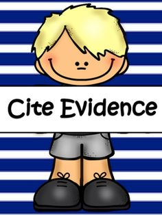 Teach students how to cite evidence. This guide will help students understand the importance of citing evidence. It gives students  an explanation of what it means, why it is important, a format for writing these answers, a 4 point scoring rubric, sentence starters for citing evidence,sentence starters for expanding answers, and sentence starter cards to display in the room.