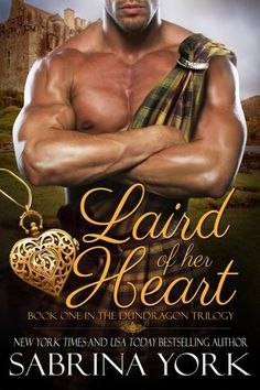"""Read """"Laird of her Heart Dundragon Time Travel Series, by Sabrina York available from Rakuten Kobo. LAIRD OF HER HEART Book 1 in the Dundragon Time Travel Trilogy By Sabrina York When Maggie Spencer is mysteriously trans. Time Travel Series, Books To Read, My Books, Historical Romance Novels, Historical Fiction, Crime Books, Book 1, Bestselling Author, Book Covers"""