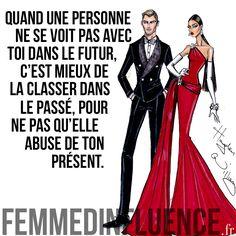 """Citation : """"Quand une personne ne se voit pas avec toi dans le futur, c'est mieux de la classer dans le passé, pour ne pas qu'elle abuse de ton présent."""""""