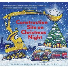 Construction Site on Christmas Night: (Christmas Book for Kids, Childrens Book, Holiday Picture Book) by Sherri Duskey Rinker 1452139113 9781452139111 Christmas Books For Kids, Its Christmas Eve, Christmas Tale, Christmas Night, Rhythmic Pattern, Night Book, Construction Birthday Parties, Thing 1, Holiday Pictures