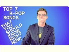 7 K-Pop Songs You Should Know Right Now. 2 of my all time favs are on this list. ^.^