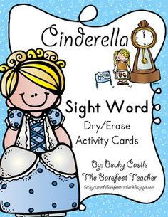 Cinderella Sight Word Dry/Erase Activity Cards--52 cards and sight words to practice!