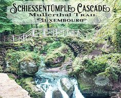 Schiessentümpel Cascade & Bridge - Mullerthal Trail - Luxembourg - World Traveling Military Family Landscape Photography Tips, Landscape Photos, Scenic Photography, Night Photography, Beaufort Castle, Europe Must See, Travel 2017, Germany Travel, Day Trips