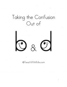 """""""Taking the Confusion Out of b & d""""; 16 pages of free tips, 12 posters + 3 skill sheets! Haven't read yet, but hope it has good tips.I have a couple methods that mostly work. Teaching Reading, Teaching Tools, Fun Learning, Teaching Ideas, Reading Help, Reading Tips, Learning Resources, Kindergarten Literacy, Early Literacy"""
