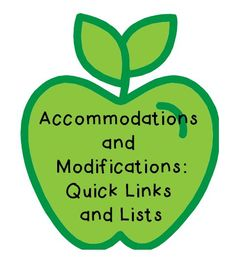 ACCOMMODATION and MODIFICATION LISTS~ Not sure which is which, or looking for more ideas to help students who need extra support? This site has helpful lists and quick links for even more information. Great resource!