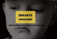 Enfants angoissés : une manière efficace de les rassurer
