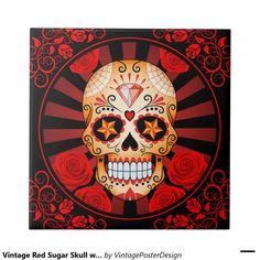 Vintage Red Sugar Skull with Roses Poster Small Square Tile Retro Poster, Vintage Posters, Skull Carpet, Sugar Skull Artwork, Sugar Skulls, Nautical Star, Poster Drawing, Traditional Japanese Tattoos, Skull Illustration