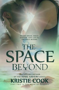 The Space Beyond (The Book of Phoenix) by Kristie Cook, http://www.amazon.com/dp/B00KEXI780/ref=cm_sw_r_pi_dp_OKSEtb012D6K7
