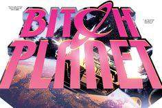 Bitch Planet is amazing!