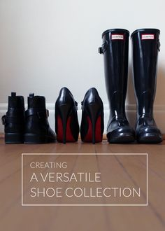Creating a Versatile Shoe Collection Rain Boots, Shoe Boots, Up House, Old Hollywood Glamour, Shoe Closet, Christian Louboutin Shoes, Shoe Collection, Hunter Boots, Wedding Shoes