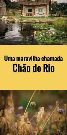 Uma maravilha chamada Chão do Rio Brazil Travel, What A Wonderful World, Beautiful Landscapes, Wonders Of The World, Adventure Travel, Travel Inspiration, Places To Visit, Around The Worlds, Vacation