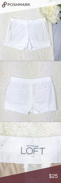 LOFT Eyelet Shorts LOFT Eyelet Shorts Size 0 Excellent Used Condition! Double clasp & button closure!   Measurements: - Across the top: 15 in. - Down the side: 12.5 in.  - Inseam: 4 in.   Materials:  - Shell: 100% cotton - Lining: 100% cotton  MAKE AN OFFER!!! LOFT Shorts