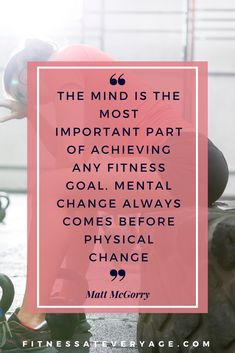 The mind is the most important part of achieving any fitness goal. Mental change always comes before physical change. #fitness #fitnessmotivation #motivationalquotes #inspirationalworkoutquotes #fitspiration #motivationalfitnessquotes #fitnessquoteswomen #motivationtoworkout #motivationtoworkoutquotes Fitness Quotes Women, Fitness Motivation Quotes, Fitness Goals, Healthy Mind, Healthy Hair, Physical Change, Fitness Inspiration Quotes, Fitspiration, Motivationalquotes