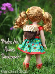 How To Make An Acorn Backpack For Wellie Wishers Dolls! (Click through for tutorial)