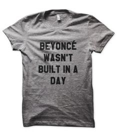beyonce-wasnt-built-grey - My next workout Tee!! http://www.teesinthetrap.com/