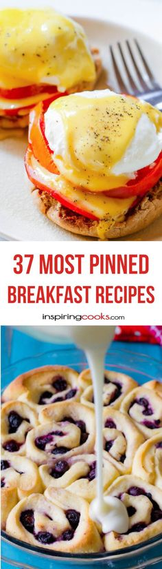 - Ta Da! Here are the 37 most pinned breakfast recipes on Pinterest. These are the most liked breakfast recipes by everyone that does Pinterest