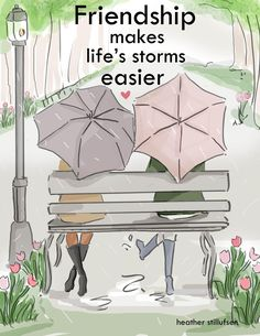 Friendship Makes Life& Storms Easier - Cards for Friends - Art for Women -Friendship Quotes Art for Women - Inspirational Art - Nothing like a cup of coffee with a friend to brighten your day This is the new rainy-day version o - Women Friendship, Best Friendship Quotes, Bff Quotes, Best Friend Quotes, Qoutes, Nice Quotes For Friends, Happy Friendship, Hope Quotes, Faith Quotes