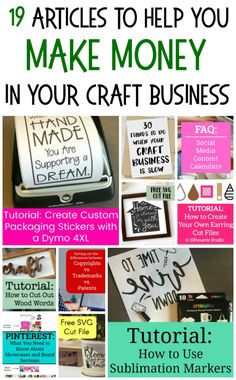 19 Articles to Help You Make Money in Your Craft Business - Silhouette Portrait or Cameo, Sublimation, Wood Signs, Cricut Explore or Maker -  http://cuttingforbusiness.com/2018/02/28/start-business-silhouette-cameo-cricut-maker-2/