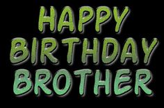 Happy Birthday Brother From Sister | Birthday cards: Happy Birthday family LOVE U AND MISS U ...