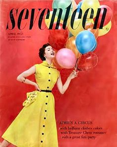 Vintage Fashion: cover of Seventeen magazine, April 1953.