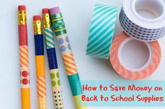 How to Save Money on Back to School Supplies. Give a quick makeover to last year's supply. #backtoschool #bts #save #money #school