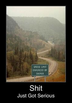 Yeah, some areas of Canada are like that. They get downright pissy with speeders.