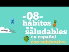 08 Hábitos Saludables en Español con Subjuntivo