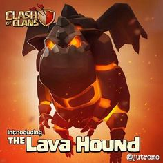 Introducing The Lava Hound #ClashOfClans
