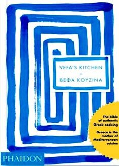 Review: Vefa's Kitchen, Vefa Alexiadou | 2009 | UK – The Gastronomer's Bookshelf