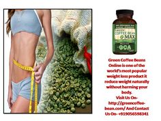 Visit Us On-http://greencoffee-bean.com/ And Contact Us On- +919056598341