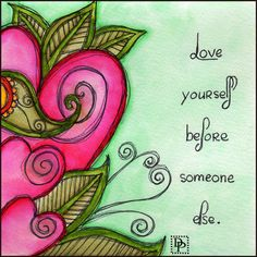 Love Yourself Image Art Quotes, Inspirational Quotes, Art Journal Pages, Drawing Journal, Art Journals, Art Journal Inspiration, Smash Book, Doodle Art, Bunt