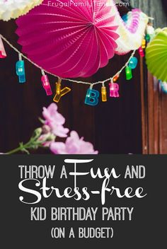 How to host a children's birthday party without blowing the budget - or pulling out your hair. These ideas are low cost and low stress - and still very fun for kids! | Frugal Family Times