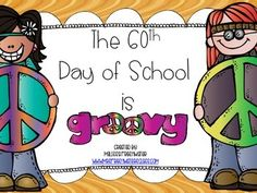 Activities for the 60th Day of School mrsfreshwatersclass