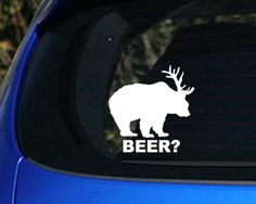 Bear Deer Beer Funny Decal Sticker Awesome Hunting Truck Drink Cowboy | eBay