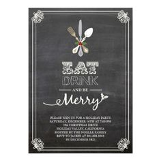 Eat Drink and Be Merry Chalkboard Holiday Party Personalized Announcements  Click on photo to purchase. Check out all current coupon offers and save! http://www.zazzle.com/coupons?rf=238785193994622463&tc=pin