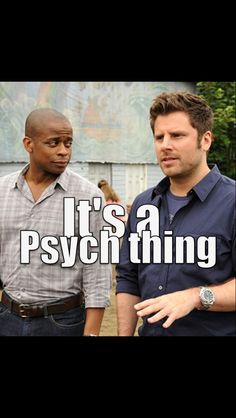Psych - Shawn and Gus Best Tv Shows, Best Shows Ever, Favorite Tv Shows, Movies And Tv Shows, Shawn And Gus, Shawn Spencer, Psych Tv, Real Detective, Psych Quotes