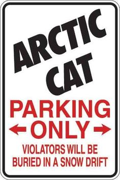 Arctic Cat Parking Only Sign Decal
