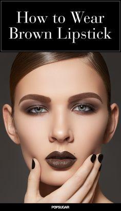 On Wednesdays We Wear . . . Brown Lipstick!