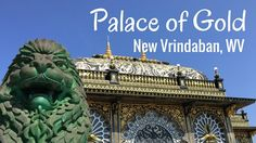 The Palace Of Gold in New Vrindaban West Virginia is a beautiful place to see! | BecauseImCheap.com