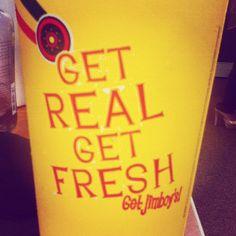 Get Real. Get Fresh. Get Jimboy's!