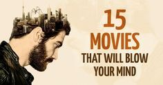 15incredible movies that will blow your mind