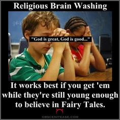 They start brainwashing them early so they can instill as many cognitive biases as possible while their thinking skills are still developing. Is it any wonder so many theists don't even know HOW to think reasonably as adults? Click through for a fairly comprehensive list of cognitive biases.