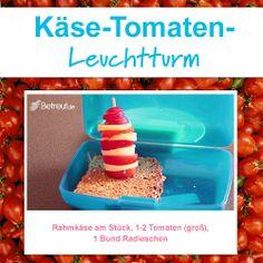 Lust auf was neues? Unser Käse-Tomaten-Leuchtturm für die Lunchbox!