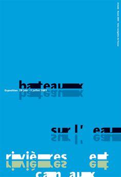 Philipe Apeloig,  Bateaux sur l'eau, rivières et canaux. Pour les Voies Navigables de France 2003. #apeloig #poster