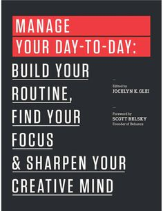 "Manage Your Day-to-Day | 10th book in Popsugar's 2016 reading challenge | ""A Self-Improvement Book"" 