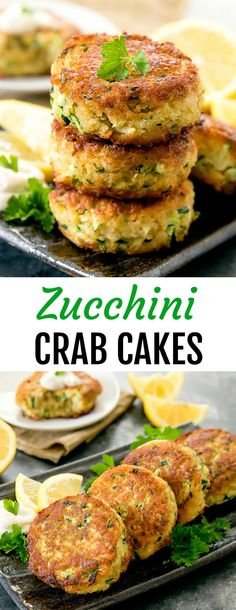"""Zucchini """"Crab"""" Cakes. These fritters use zucchini instead of crab but they still taste like crab cakes!"""