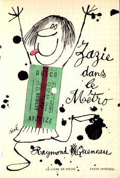 Zazie Dans Le Metro Raymond Queneau 1959 Belles Couvertures De Livres A